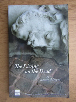 Anticariat: Aharon Megged - The living on the dead