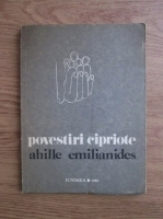 Anticariat: Ahille Emilianides - Povestiri cipriote