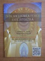 Ahmed Al-Amir - In islam lovirea este interzisa