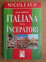 Aida Ferencz - Italiana pentru incepatori