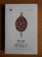Anticariat: Aja Raden - Pietre pretioase. Istoria lumii sau istoria dorintelor