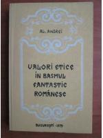 Al. Andrei - Valori etice in basmul fantastic romanesc