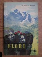 Anticariat: Al. Beldie, C. Pridvornic - Flori din muntii nostri