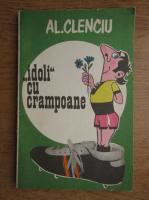 Anticariat: Al. Clenciu - Idoli cu crampoane