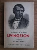 Anticariat: Al. Gavard, A. Perier - Calatoriile lui Livingston