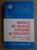 Anticariat: Al. Hanta - Modele de analize literare si stilistice