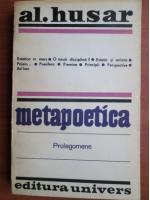 Anticariat: Al. Husar - Metapoetica