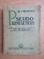 Al. I. Odobescu - Pseudo-kynegeticos (1937)