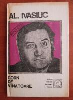 Anticariat: Al Ivasiuc - Corn de vanatoare