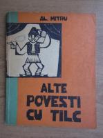 Al. Mitru - Alte povesti cu talc