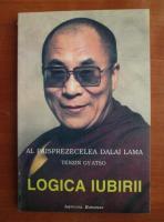 Al paisprezecelea Dalai Lama, Tenzin Gyatso - Logica iubirii
