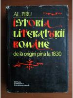 Al. Piru - Istoria literaturii romane de la origini pana la 1830