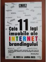 Anticariat: Al Ries si Laura Ries - Cele 11 legi inuabile ale internet brandingului
