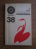 Al. Rosca - Creativitatea