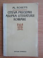Anticariat: Al. Rosetti - Cateva precizari asupra literaturii romane