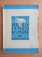 Al. Rosetti - Istoria limbii romane (volumul 4, 1945)