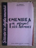 Al. Sanielevici - Omenirea in pragul Erei Atomice (1947)