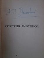 Al. T. Stamatiad - Cortegiul amintirilor. Poeme si poezii (cu autograful autorului, 1942)