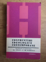 Anticariat: Al. Tanase, C. Gh. Marinescu - Confruntari ideologice contemporane