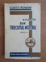 Anticariat: Al. Vlahuta - Din trecutul nostru (1933)