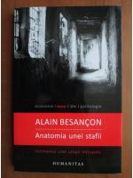 Alain Besancon - Anatomia unei stafii