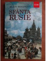 Anticariat: Alain Besancon - Sfanta Rusie
