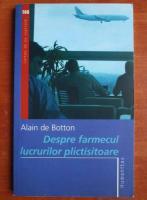 Anticariat: Alain de Botton - Despre farmecul lucrurilor plictisitoare