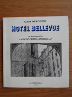 Anticariat: Alain Demouzon - Hotel Belvue