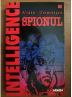 Anticariat: Alain Dewerpe - Spionul