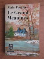 Anticariat: Alain Fournier - Le Grand Meaulnes