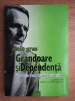 Anticariat: Alain Gras - Grandoare si dependenta. Sociologia macrosistemelor tehnice