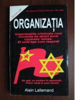 Anticariat: Alain Lallemand - Organizatia