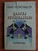 Anticariat: Alain Monchablon - Cartea cetateanului