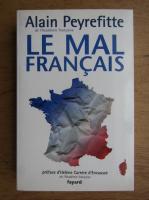 Anticariat: Alain Peyrefitte - Le mal francais