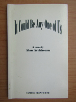 Anticariat: Alan Ayckbourn - It could be any one of us