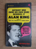 Anticariat: Alan King - Anybody who owns his own home deserves it