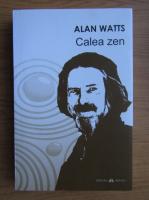 Alan Watts - Calea zen