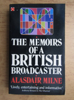 Anticariat: Alasdair Milne - The memoirs of a british broadcaster