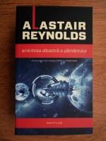 Alastair Reynolds - Amintirea albastra a pamantului