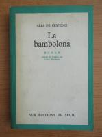 Alba de Cespedes - La bambolona
