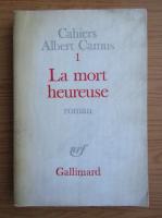 Albert Camus - Cahiers