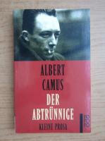Albert Camus - Der Abtrunnige