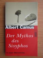 Albert Camus - Der Mythos des Sisyphos