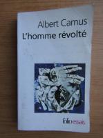 Albert Camus - L'homme revolte