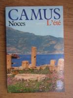 Albert Camus - Noces suivi de L'ete
