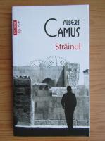Albert Camus - Strainul (Top 10+)