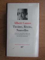 Albert Camus - Theatre, recits, nouvelles