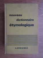 Albert Dauzat - Nouveau dictionnaire etymologique et historique