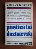 Albert Kovacs - Poetica lui Dostoievski