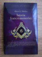 Albert Mackey - Istoria francmasoneriei